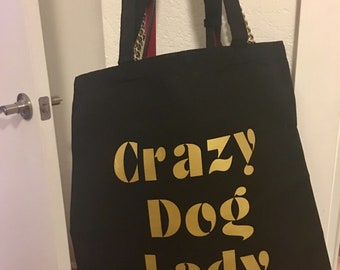 Crazy Dog Lady Tote Bag - Regular Size