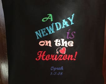 Free Personalizing Machine Embroidered A New Day! tote