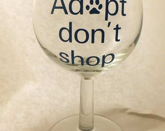 Rescue Adopt Don't Shop Wine Glass Dog Cat Paw Print