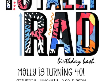 Totally Rad 80's Party Invitation- Custom digital or printed invitation + FREE SHIPPING!