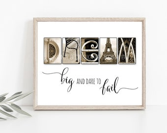 Quote about Dream - Dream Big -  UNFRAMED print - Inspirational Wall Art - Creative Letter Art - Dare to Dream  Quote