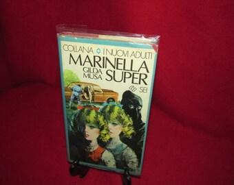 "Vintage Italian Language Novel  ""Marinella Super by Gilda Musa"""