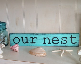 Our Nest Wood Sign, Our Nest Sign, Our Nest Handpainted Wood Sign
