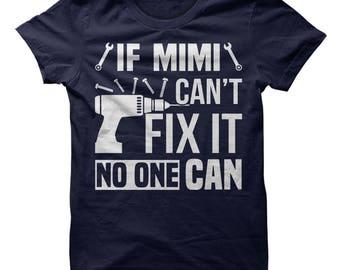 Mimi shirt, mimi gift, mimi fix it shirt, mimi gifts, mimi sweatshirt, shirt for mimi, gift for mimi, mimi hoodie, mimi tshirt, mimi tee