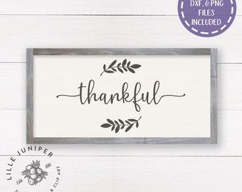 Thankful SVG, Thanksgiving svg, Farmhouse Table svg, Rustic svg, Wood Sign svg, Laurel svg, Cutting File, Commercial Use, Instant Download