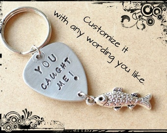 You Caught Me Keychain, Stamped Guitar Pick, Anniversary Keychain, you cuaght me, anniversary gift, gift for him, boyfriend gift, Valentines