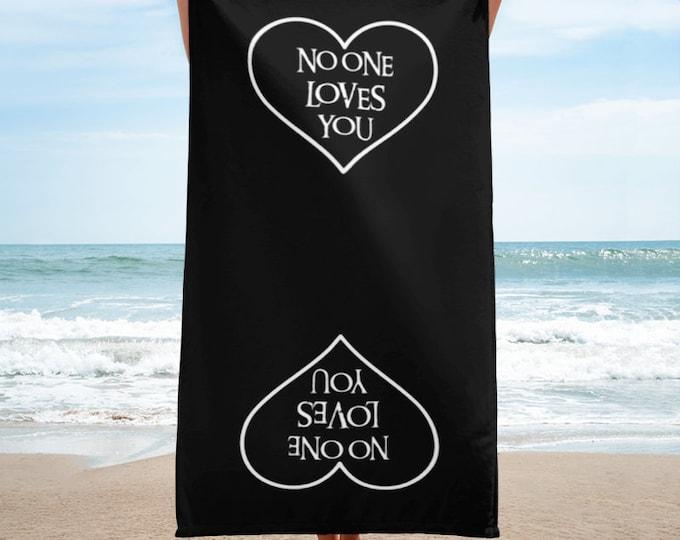 No Love Towel