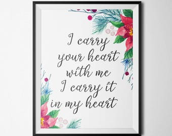 Print I Carry Your Heart With Me Gold Floral Print Printable Women Gift Motivational Print Wall Art Inspirational Quote