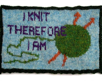 I Knit therefore I Am - Greeting Card