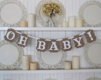 OH BABY!  Banner, Baby Shower, Wedding Sign, Wedding Banner, Baby Announcements, New Baby, Gender Reveal, Baby sign, Maternity Photo Prop