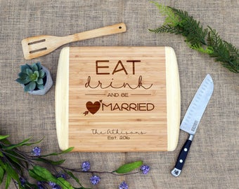 Eat Drink & Be Married Personalized Cutting Board, Custom, Cheese Board, Engraved, Wedding, Gift, Present, Wedding Shower, Bridal Shower