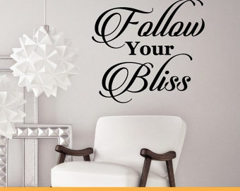 Follow Your Bliss | Home Office Kitchen Nursery Inspirational Quotes |  Removable Wall Decal Sticker | MS068VC