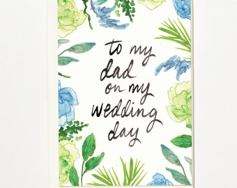 To My Dad On My Wedding Day - Greetings Card, Bridal Card, Wedding Card