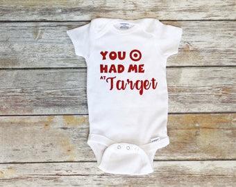You Had Me At Target | Baby Onesie |Target Kids | Baby Shower | Target Shirt