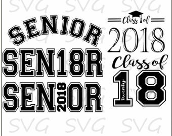 Class of 2018 Senior svg, dxf, fcm, eps and png