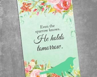 Phone Wallpaper - He Holds Tomorrow (DIGITAL DOWNLOAD)