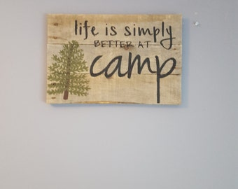 Wood camp sign, Pine tree, Life is simply better at camp rustic wood sign