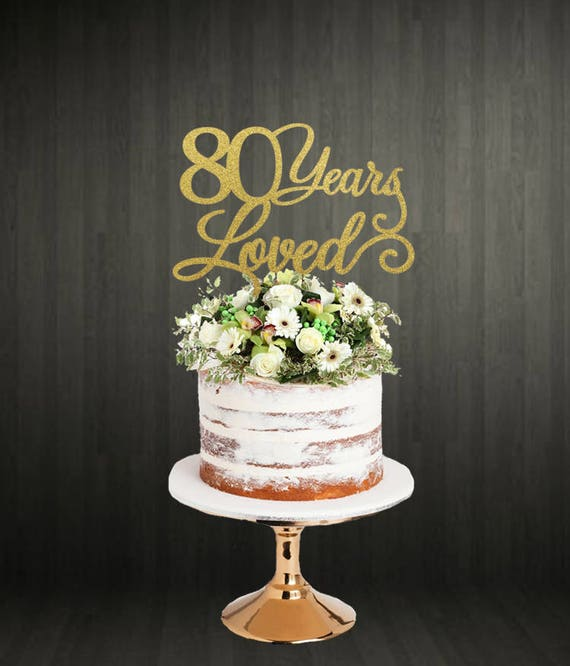 80th Birthday Cake Toppers Cake Toppers 80 Cake Topper 80