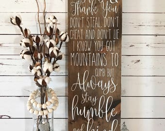 "Always Stay Humble and Kind Wooden sign | Lyric Sign | Inspirational Sign (30""x9.25"")"