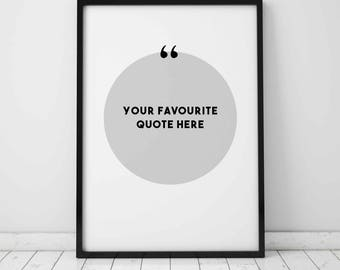 Custom Quote Print - Your Favourite Quote - Eddie and The Giant Peach