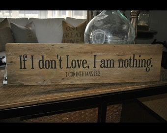 Barnwood Scripture Art If I don't LOVE,  I have nothing