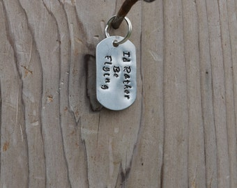 Id Rather Be Flying Stamped Metal Keychain