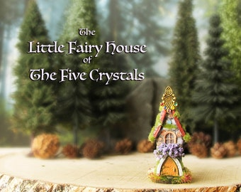 House of the Five Crystals - Miniature Woodland Fairy House with Mossy Tiled Roof, Wildflowers, Fairy Door and Five Crystal Charm