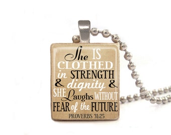 She is Clothed in Strength and Dignity and She Laughs Without Fear of the Future Necklace, Proverbs 31:25, Verse Pendant, Proverbs Necklace