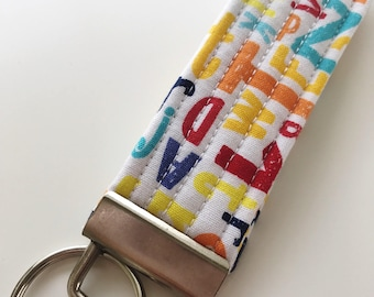 ABC Key Fob, Quilted Key Fob, Fabric Key Fob, Wristlet Key Chain for Women, Teacher Gifts, Gift Under Ten