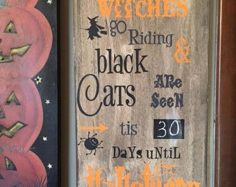 Primitive When Witches Go Riding Wood Sign