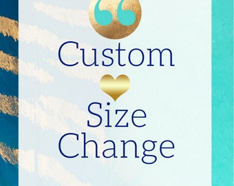 Custom Size Change! Peace.Luv.Joy DESIGNS, Change My Size. Customized Request Add on
