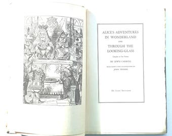 Alice's Adventures in Wonderland and Through the Looking Glass in One Volume/ Lewis Carroll
