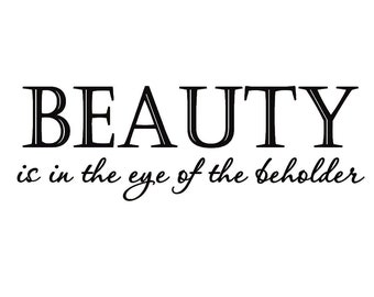VWAQ Beauty Is in the Eye of the Beholder Vinyl Wall Quote Lettering Decal