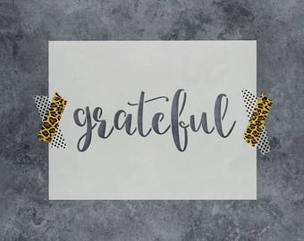 Grateful Stencil - Reusable DIY Craft Stencils of Grateful Sign Text