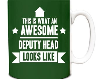 This is what an AWESOME Deputy Head  Looks like Mug Gift idea work 061