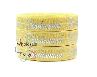"Silver Bridesmaid on Pale Yellow Elastic - FOE Fold Over Elastic - 5/8"" DIY Metallic Foil Print Headbands - Hair Ties - Bridal Shower"
