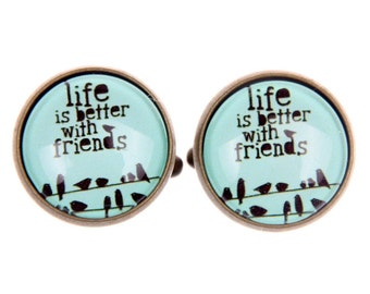 Cufflinks Life is bette with friends (1616)