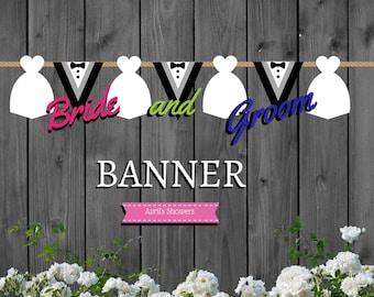Bride - Groom Wedding Banner | Gown - Tux printable | INSTANT DOWNLOAD