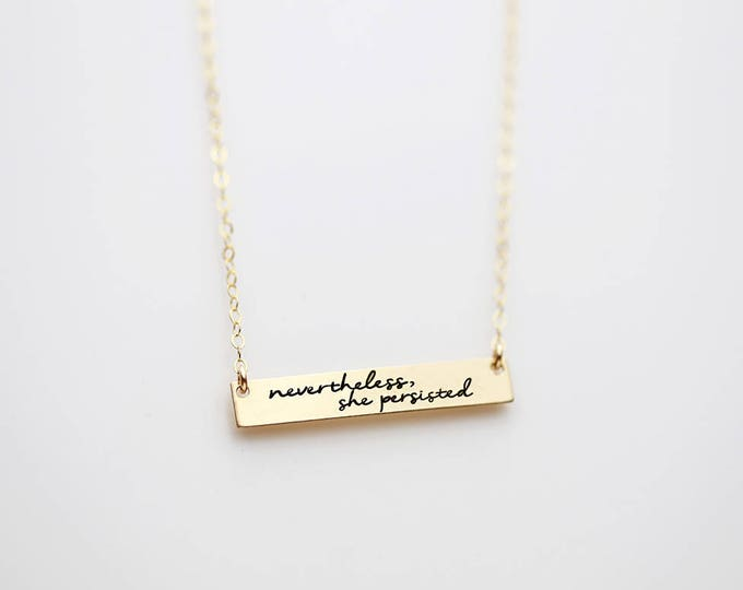 Inspirational quote  Necklace, Nevertheless, she persisted Necklace // Motivation necklace,  Bar Necklace with inspirational quotes