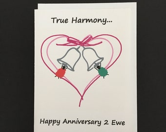 Anniversary Card / True Harmony...Happy Anniversary 2 Ewe