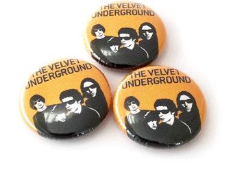 Velvet Underground 1 inch Pinback Button or Magnet