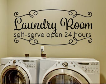 Laundry Room Decor Laundry Room Decals Laundry Room Self Serve Open 24 Hours Rustic Decor Farmhouse Style Framed Decal