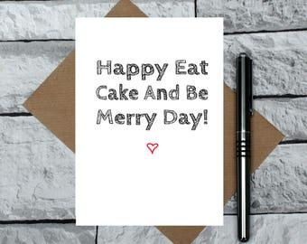 Cake birthday card - cute birthday card - heart birthday card - sweet birthday card - cake lover card - funny birthday card - be merry card
