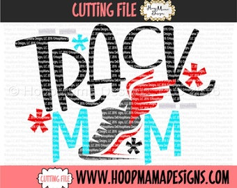 Track or Running SVG Cutting File, Track Mom,  SVG dxf eps and png Files for Cutting Machines Silhouette Cameo,