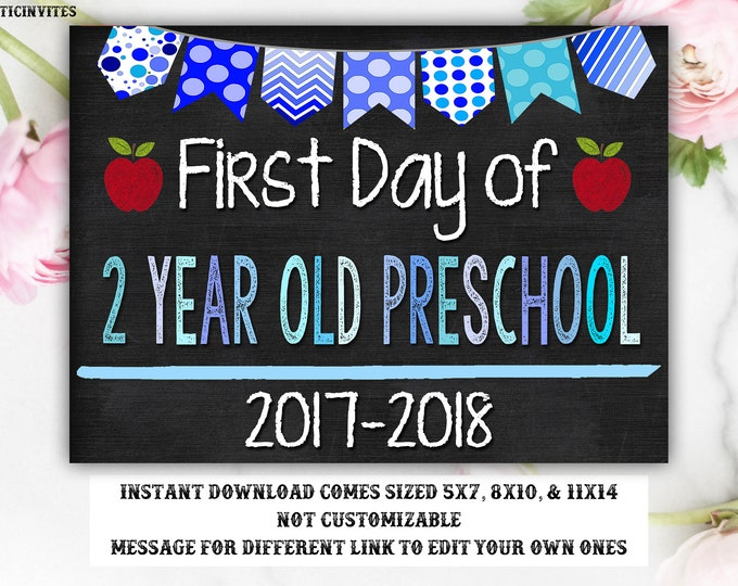 First Day of School Sign, First day of 2 Year Old Preschool Sign, 2018 -2019 Chalkboard Sign, INSTANT Download,Printable, Boy First Day Sign