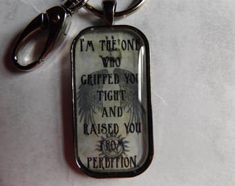 Supernatural Castiel inspired key chain - I'm the one who gripped you tight and raised you from perdition - wings Sam Dean Winchester angel