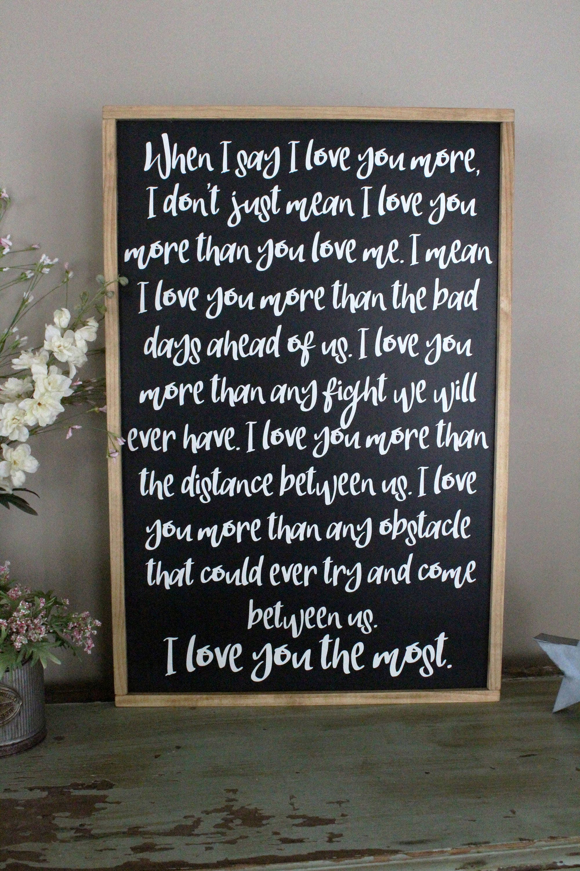 When I Say I Love You More Wood Sign Framed Sign I Love You