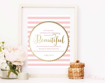 Bible Verse Wall Art Print | Girl | It is not fancy hair,  gold jewelry, or fine clothes that should make you beautiful... | 1 Peter 3: 3-4