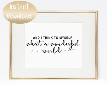 And I Wish To MySelf What A Wonderful World Printable Motivational Words Digital Print Inspirational Quote Instant Download Typography Print