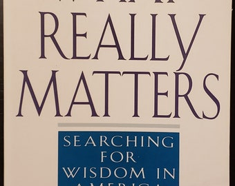 What Really Matters by Tony Scwartz